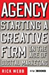 Agency: Starting a Creative Firm in t...
