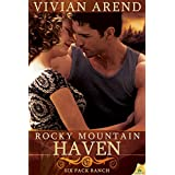 Rocky Mountain Haven (Six Pack Ranch) ~ Vivian Arend