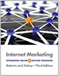 Internet Marketing: Integrating Onlin...