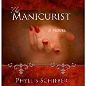 The Manicurist | [Phyllis Schieber]