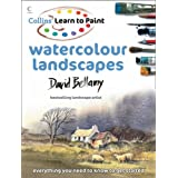 Watercolour Landscapes (Collins Learn to Paint)by David Bellamy