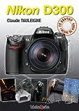 echange, troc Claude Tauleigne - Nikon D300