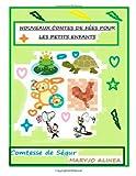 Nouveaux contes de fees pour les petits enfants, tome 2: tome 2...