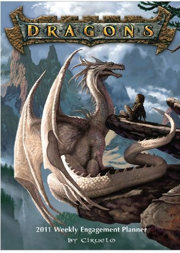 Dragons By Ciruelo 2011 Engagement Calendar By Sellers Publishing [Size: 9.0