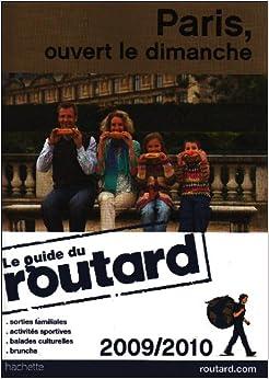Paris ouvert le dimanche 9782012445161 books - Mercerie ouverte dimanche paris ...