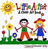 img - for Little Artist: A Childs Art Book   [LITTLE ARTIST REV/E] [Hardcover] book / textbook / text book