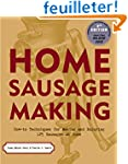 Home Sausage Making: How-to Technique...