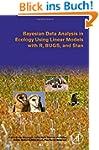 Bayesian Data Analysis in Ecology Usi...
