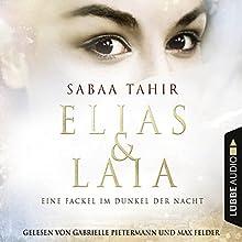 Eine Fackel im Dunkel der Nacht (Elias & Laia 2) Hörbuch von Sabaa Tahir Gesprochen von: Gabrielle Pietermann, Max Felder