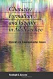 img - for Character Formation and Identity in Adolescence: Clinical and Developmental Issues book / textbook / text book