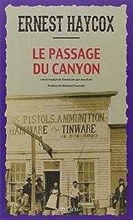 Le passage du canyon, Haycox, Ernest