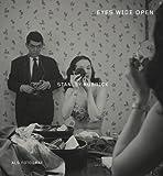 Stanley Kubrick als Fotograf. Eyes Wide Open