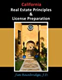 California Real Estate Principles and License Preparation