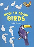 How to Draw Birds (How to Draw (Dover)) (0613888936) by Green, John