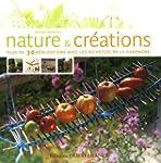 Nature et cr�ations : Plus de 30 r�al...