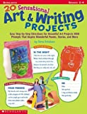 img - for 20 Sensational Art & Writing Projects by Schutzer Dena (2003-07-01) Paperback book / textbook / text book