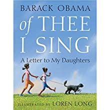 Of Thee I Sing: A Letter to My Daughters (       UNABRIDGED) by Barack Obama Narrated by Andre Braugher