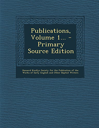 Publications, Volume 1... - Primary Source Edition