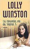 La Nouvelle Vie De Sophie S. (French Edition) (2290000973) by Winston, Lolly