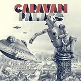 Caravan Palace Panic (Digi Pack + Bonus Tracks)
