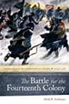The Battle for the Fourteenth Colony:...