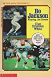 Bo Jackson: Playing the Games (Scholastic Biography) (0590440756) by White, Ellen Emerson