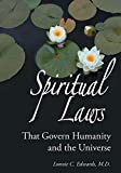 Spiritual Laws That Govern Humanity and the Universe (Rosicrucian Order AMORC Kindle Editions) (English Edition)