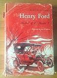Henry Ford: Maker of the Model T