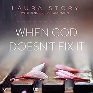 When God Doesn't Fix It Audiobook