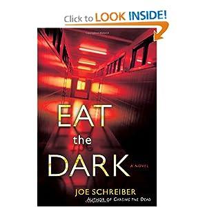 Eat The Dark - Joe Schreiber