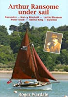 Arthur Ransome under sail, by Roger Wardale