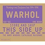 The Andy Warhol Catalogue Raisonné: Paintings and Sculpture late 1974-1976: Volume Four (Andy Warhol Catalogue Raisonne)