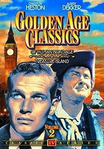 Golden Age Classics: Of Human Bondage (1949) / Treasure Island (1952)