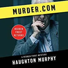 Murder.com Audiobook by Haughton Murphy Narrated by Chris Lutkin