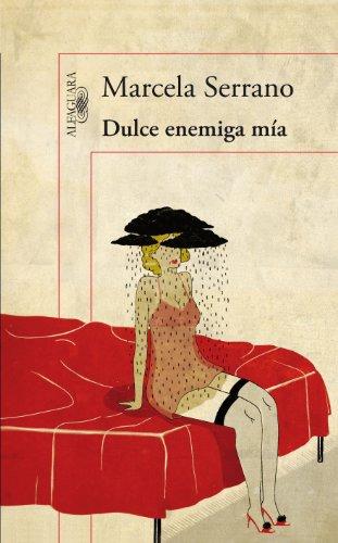 Dulce enemiga mía (Alfaguara Hispanica)