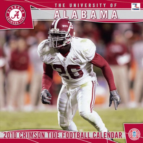 Alabama Crimson Tide 2010 12x12 Wall Calendar at Amazon.com