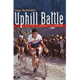 Uphill Battle: Cycling's Great Climbersby Owen Mulholland