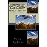 Tom Swift on the dangerous Lake Carlopa: Swift by Name and Swift by Nature! ~ Victor Appleton