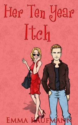 Her Ten Year Itch (Emma's Contemporary Comedy Romance)