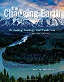 img - for The Changing Earth: Exploring Geology and Evolution, 7th Edition book / textbook / text book