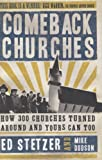 Comeback Churches: How 300 Churches Turned Around and Yours Can, Too (0805445366) by Stetzer, Ed