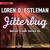 Jitterbug: Detroit Crime, Book 6 | Loren D. Estleman