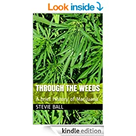 Through The weeds: A brief History of Marijuana