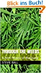 Through The weeds: A brief History of...