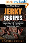 Easy Meal Time's - GREAT JERKY RECIPE...