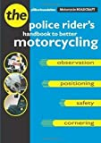 Motorcycle Roadcraft: The Police Rider's Handbook to Better Motorcycling by Coyne, Phillip, Mayblin, Bill New edition (1996) Phillip, Mayblin, Bill Coyne