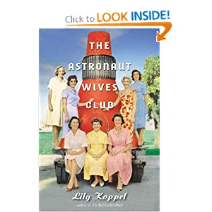 The Astronaut Wives Club: A True Story by