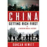 China: Getting Rich First: A Modern Social History
