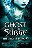 img - for Ghost in the Surge (The Ghosts) (Volume 9) book / textbook / text book