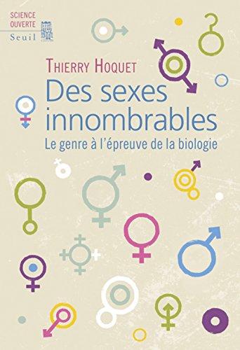 Des sexes innombrables : Le genre à l'épreuve de la biologie